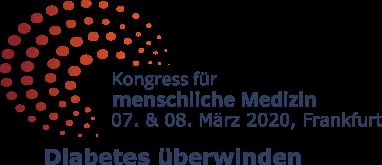 Kongress für menschliche Medizin 2020 –  Diabetes & Metabolisches Syndrom überwinden!
